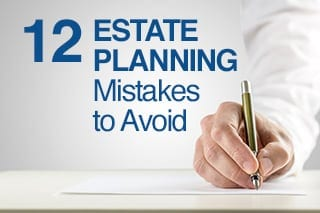 12-Estate-Planning-Mistakes-To-Avoid