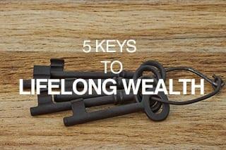 5-Keys-To-Lifelong-Wealth