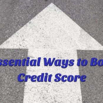 7-Essential-Ways-to-Boost-Credit-Score-1024x683-1