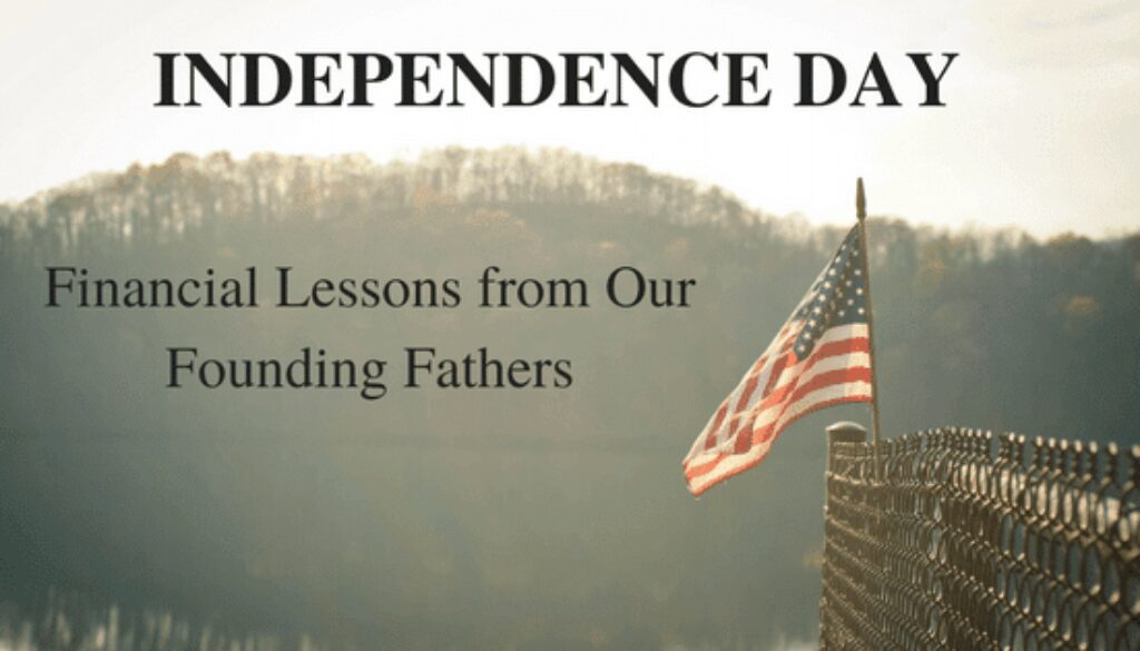 Independence-Day-Edition-Financial-Lessons-from-Our-Founding-Fathers-1