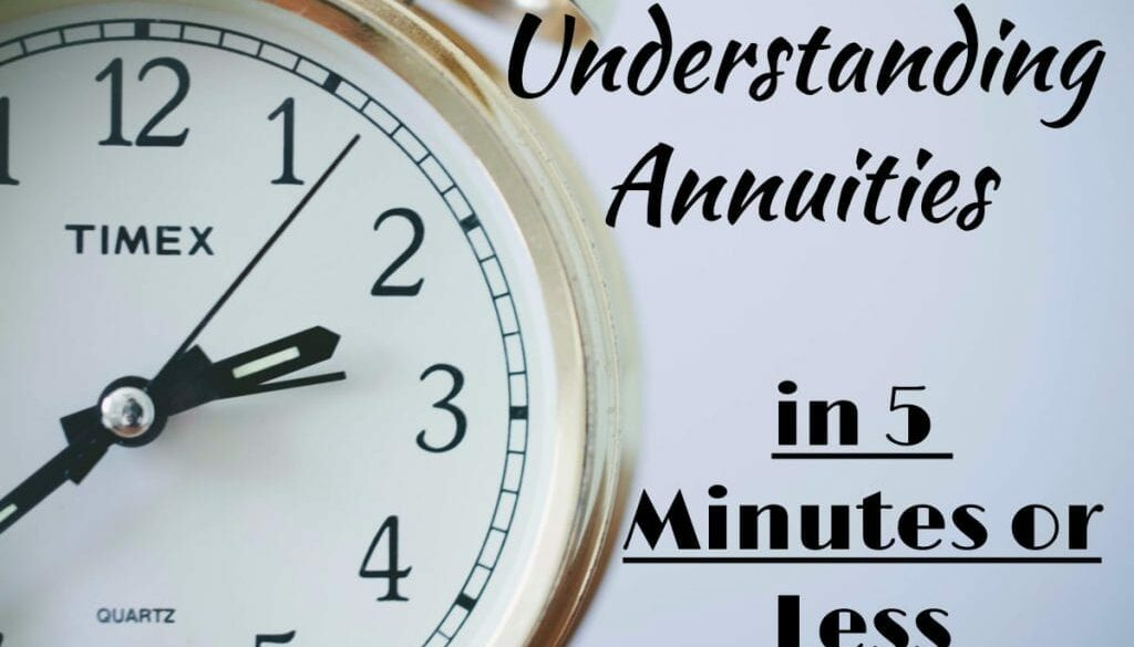Understanding-Annuities-in-5-Min-or-less-1-1024x683-1